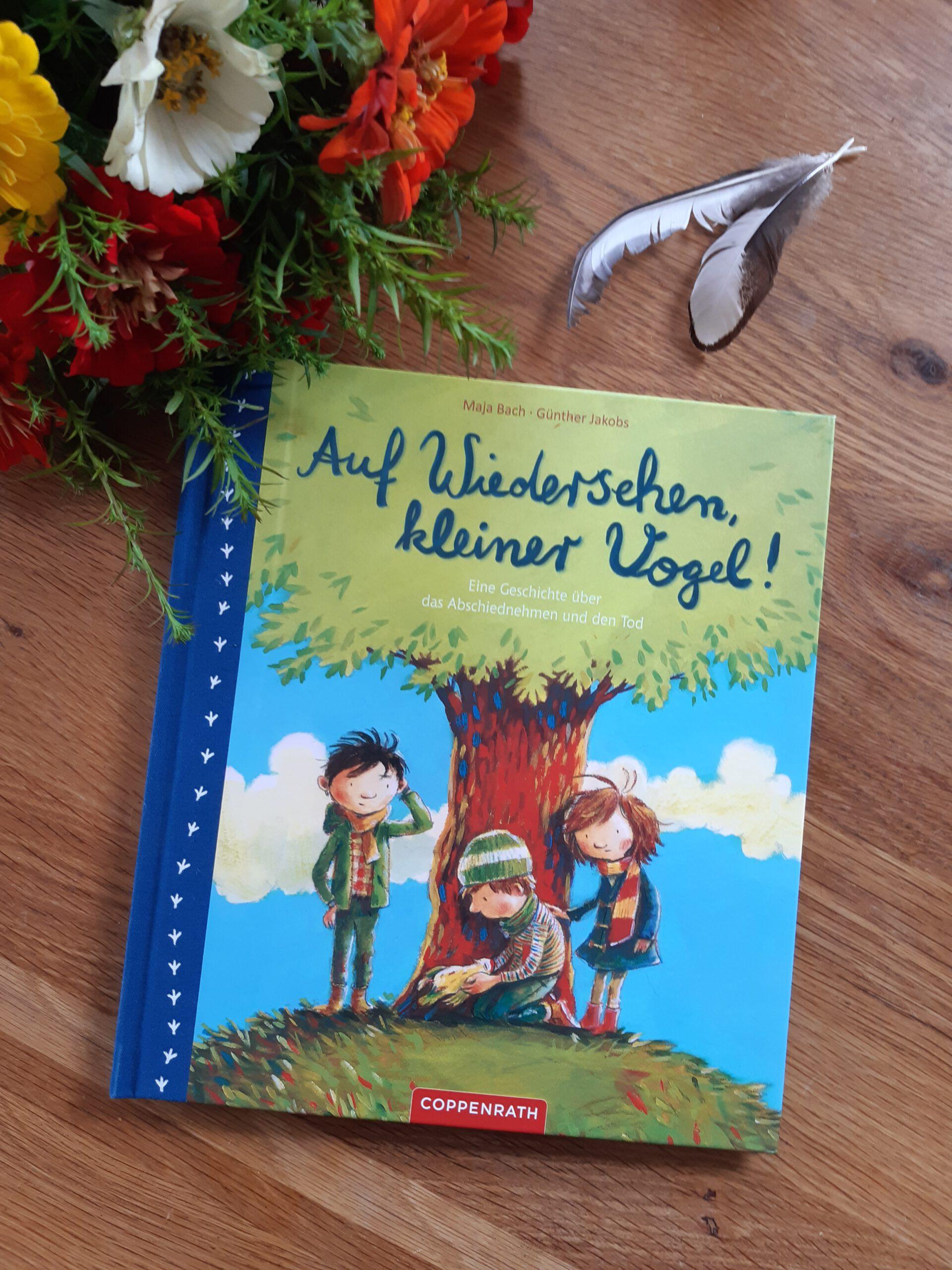 """Ein hilfreiches Bilderbuch: """"Auf Wiedersehen, kleiner Vogel! Eine Geschichte über Abschiednehmen und Tod"""""""