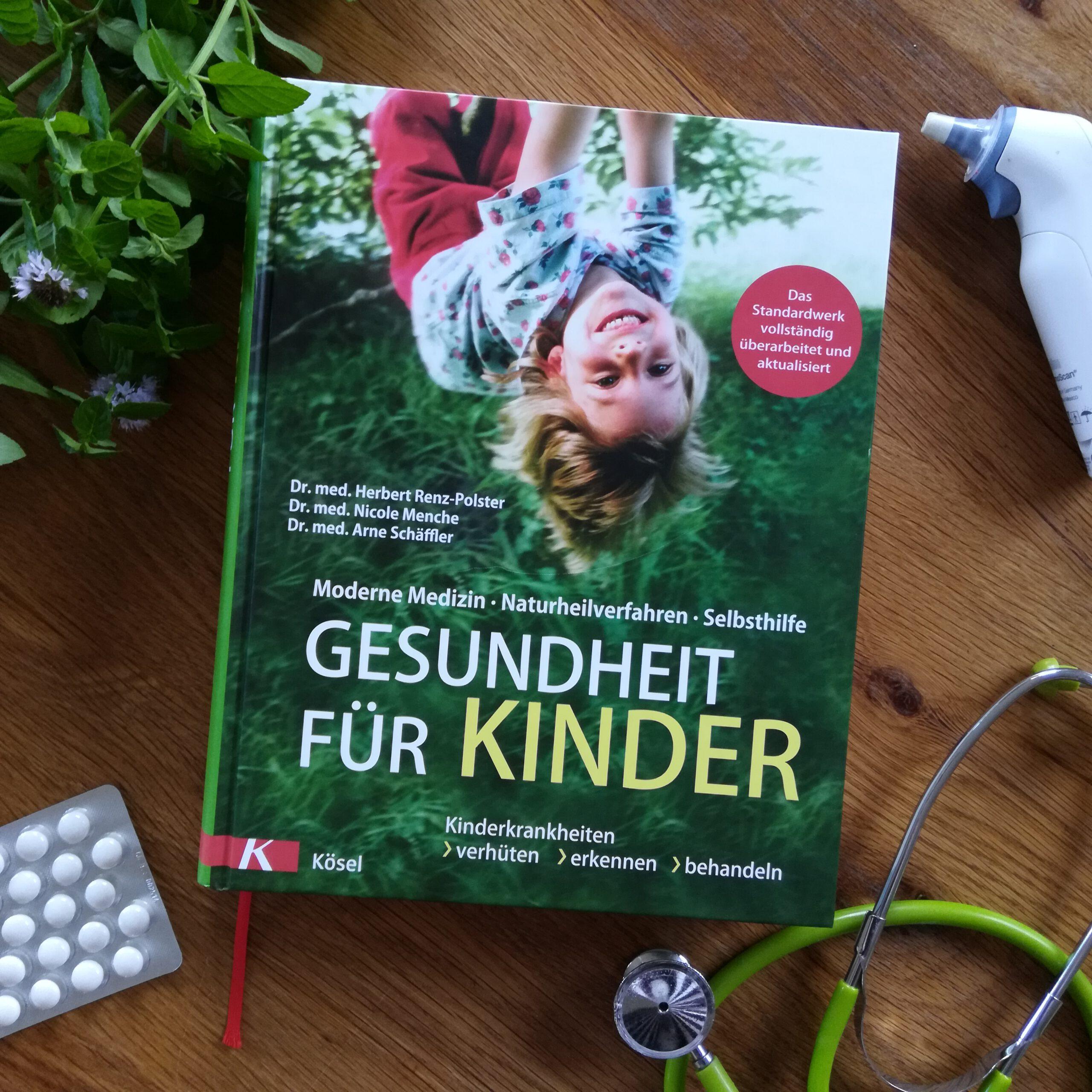 """""""Gesundheit für Kinder. Kinderkrankheiten verhüten, ernennen, behandeln"""" – Dr. Herbert Renz- Polster"""