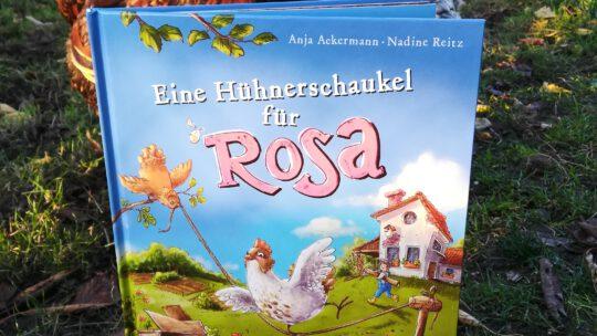 """""""Eine Hühnerschaukel für Rosa"""" –  Anja Ackermann, Nadine Reitz"""