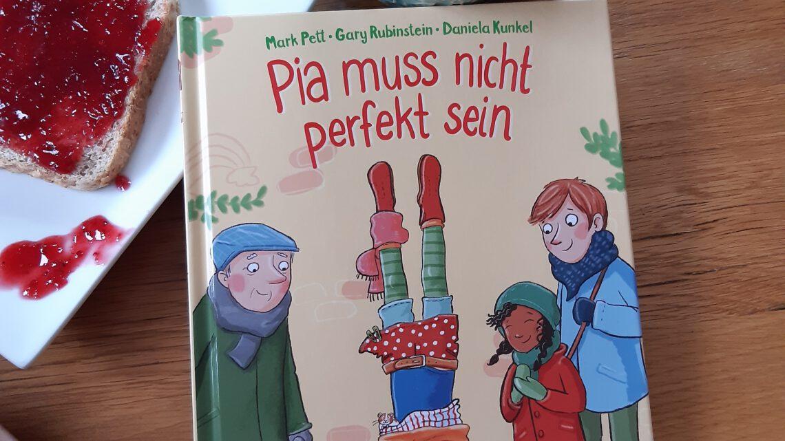 """Pia muss nicht perfekt sein"" – Mark Pett, Gary Rubinstein, Daniela Kunkel"