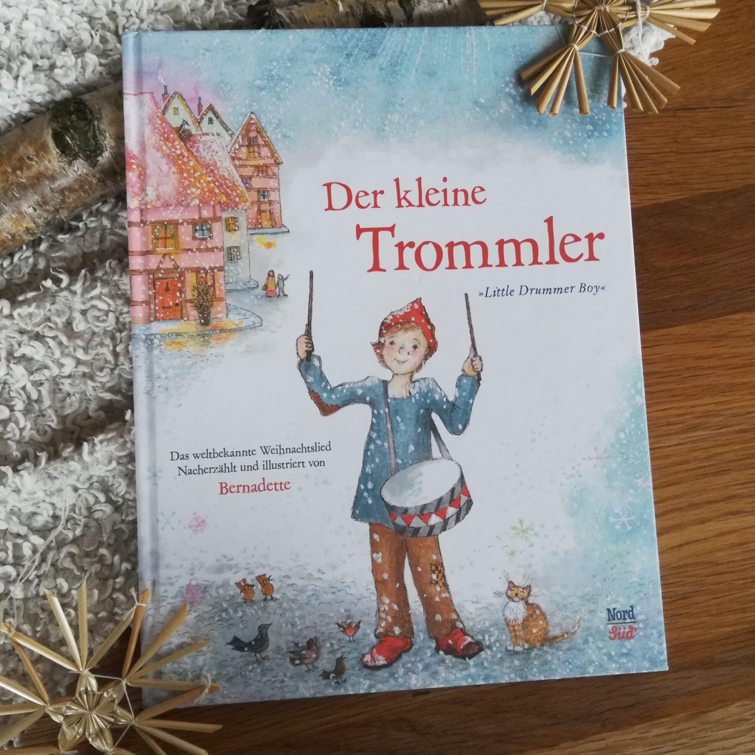 """Ein Traum von einem Weihnachtsbuch: """"Der kleine Trommler"""" – Bernadette"""