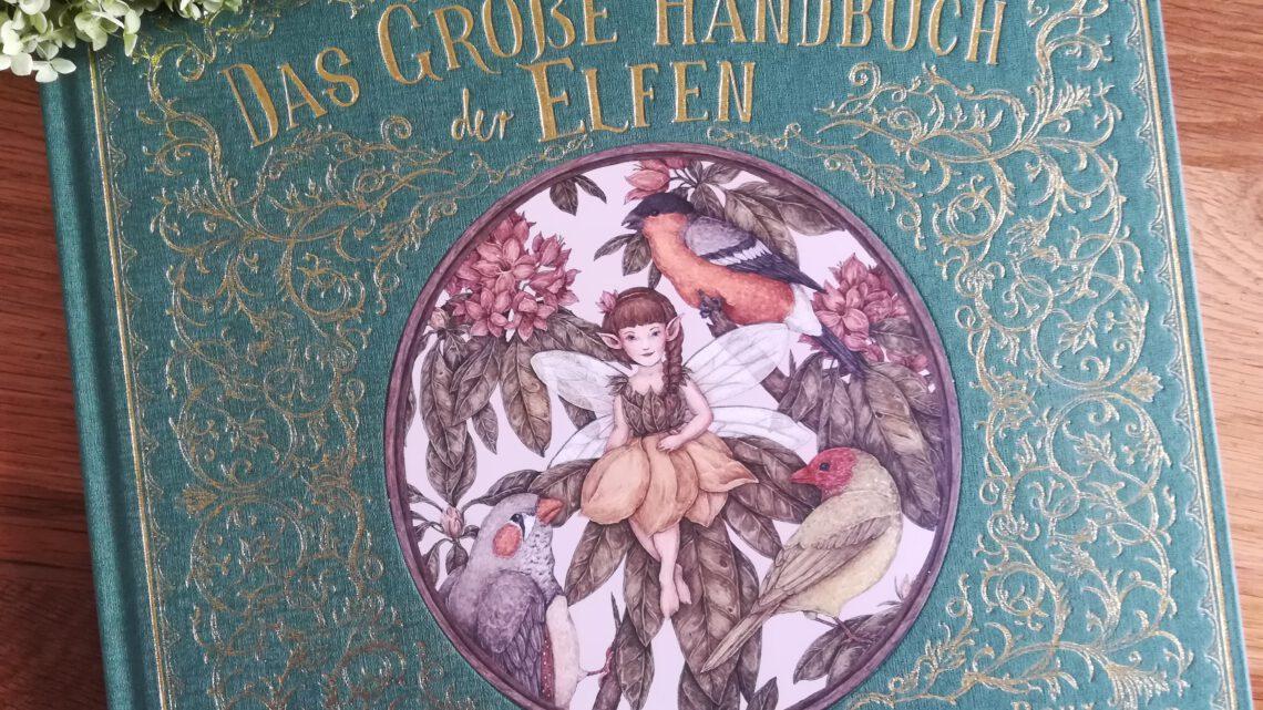 """Ein tolles Weihnachtsgeschenk: """"Das große Handbuch der Elfen"""""""