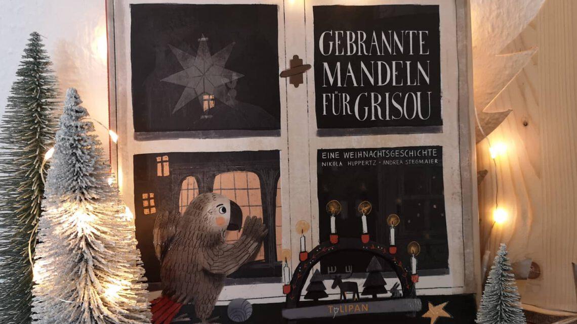 Gebrannte Mandeln für Grisou – Nikola Huppertz und Andrea Stegmaier