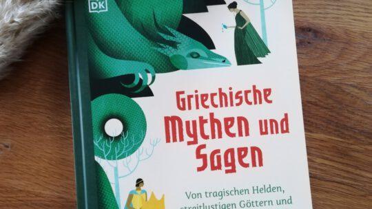 """""""Griechische Mythen und Sagen. Von tragischen Helden, streitlustigen Göttern und vielköpfigen Ungeheuern"""""""