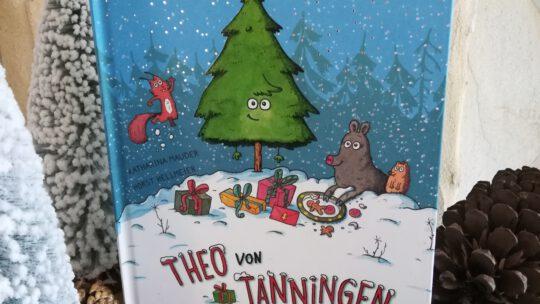 """Ein wunderschön weihnachtliches Vorlesebuch: """"Theo von Tanningen. Ein Weihnachtsbaum mit Lampenfieber"""""""