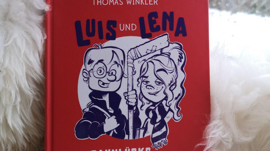 Luis und Lena – Die Zahnlücke des Grauens von Thomas Winkler