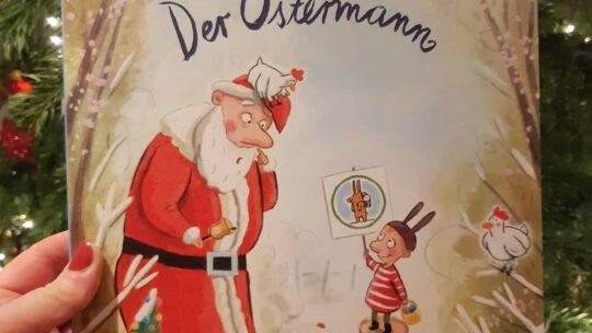 """""""Der Ostermann"""" – Marc- Uwe Kling, Astrid Henn"""