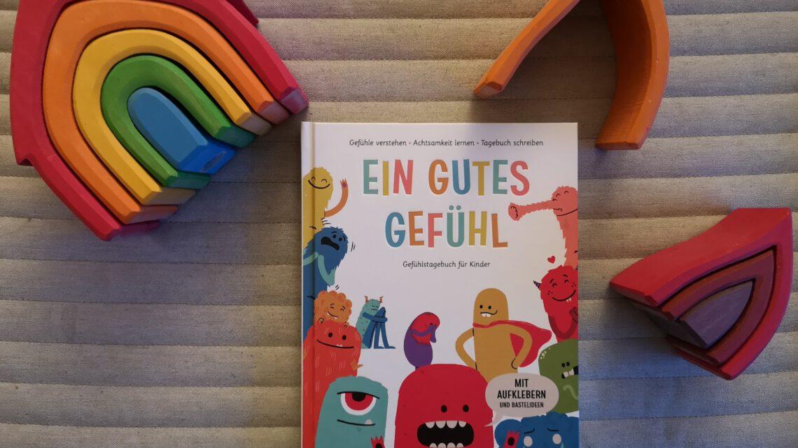Ein gutes Gefühl – Gefühlstagebuch für Kinder
