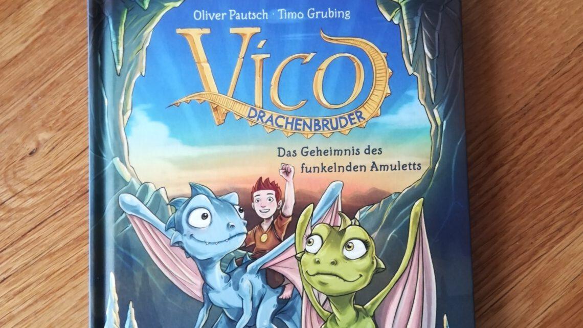 """Eine spannende Reihe für Zweitleser: """"Vico Drachenbruder"""" – O. Pautsch, T. Grubing"""
