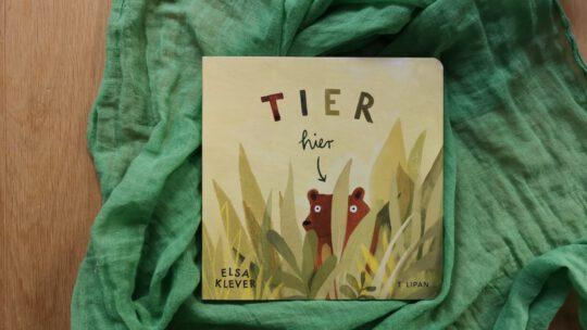 """""""Tier hier"""" – Ein witziges Pappbilderbuch von Elsa Klever"""