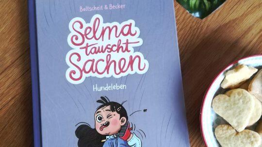 """Wir lieben Kindercomics! """"Selma tauscht Sachen. Hundeleben"""" – Baltscheit & Becker"""