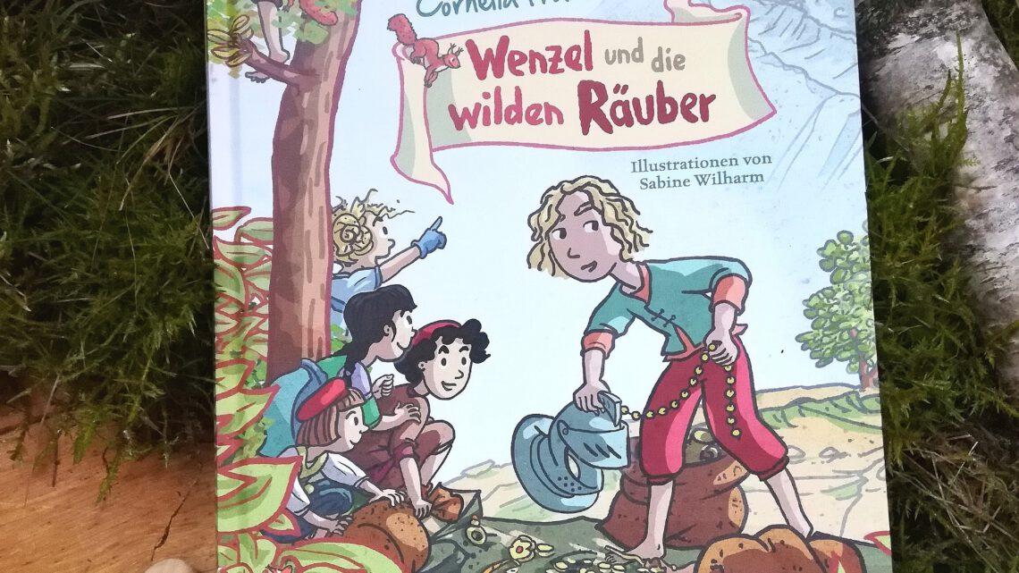 """""""Wenzel und die wilden Räuber"""" – Cornelia Franz"""