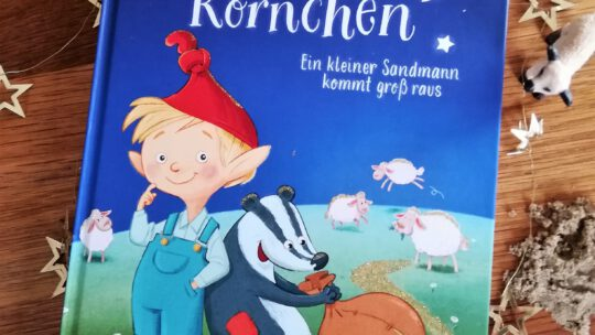 """""""Kalle Körnchen. Ein kleiner Sandmann kommt groß raus"""" – Lucy Astner, Julian Meyer"""