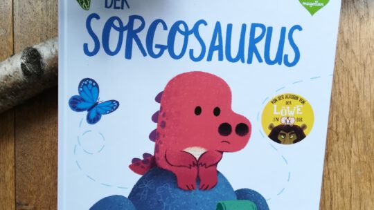 """Der Sorgosaurus"" – Rachel Bright, Chris Chatterton"