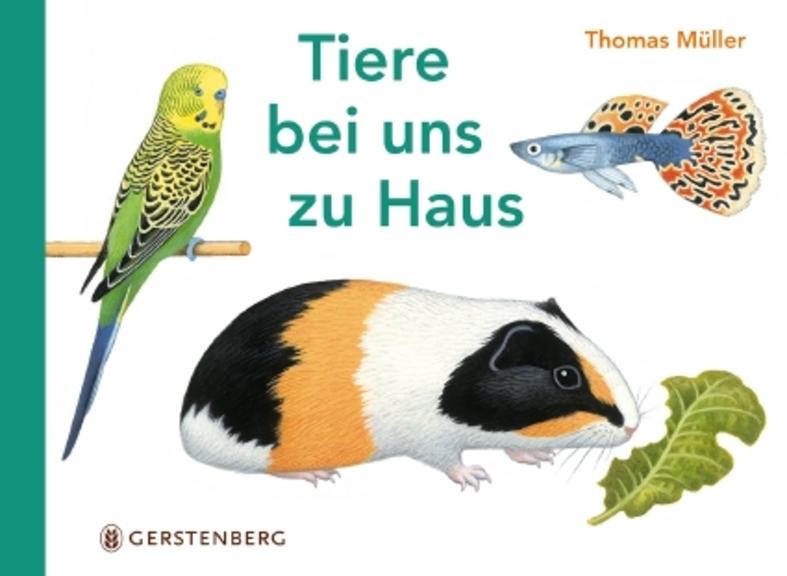 Tiere bei uns zu Haus – Thomas Müller