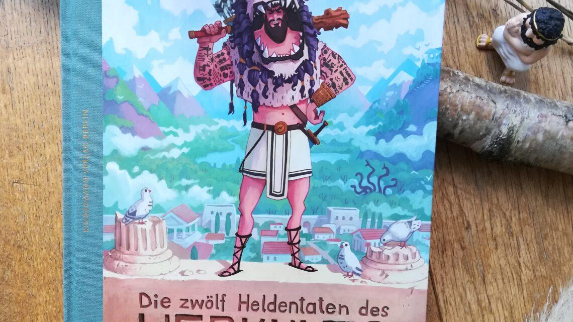 """""""Sagen für Kinder: Die zwölf Heldentaten des Herkules"""" – Anna Kindermann, Timo Becker"""