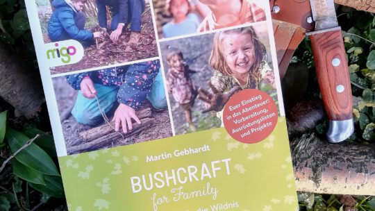 "Verlosung: Ab in die Natur! – ""Bushcraft for Family. Gemeinsam in die Wildnis"""