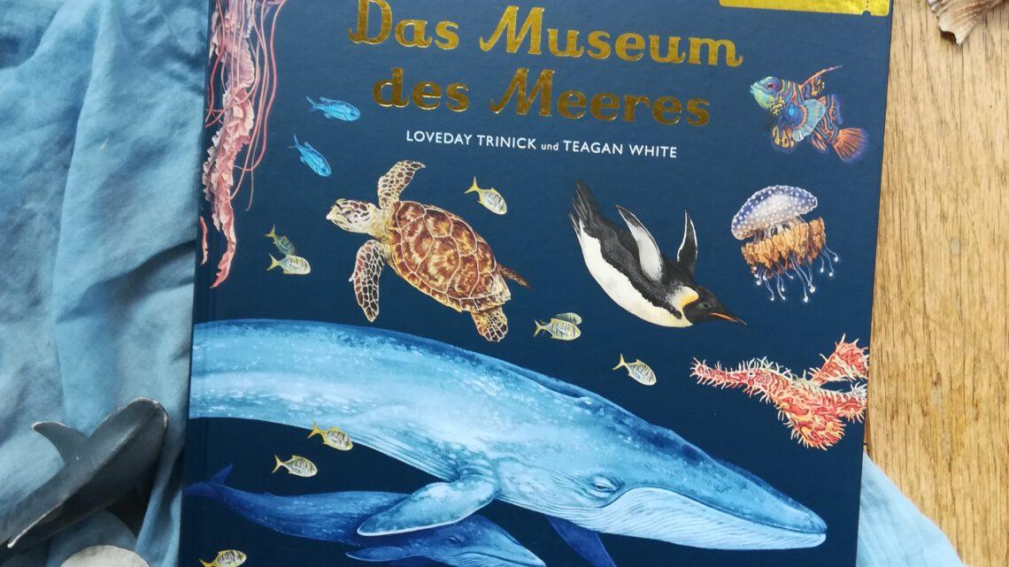 """""""Das Museum der Meere. Eintritt frei!"""" – Loveday Trinick, Teagan White"""