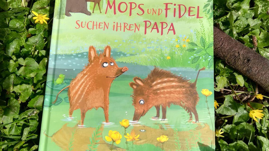 """""""Mops und Fidel suchen ihren Papa"""" – Anja Fröhlich, Betina Gotzen – Beek"""