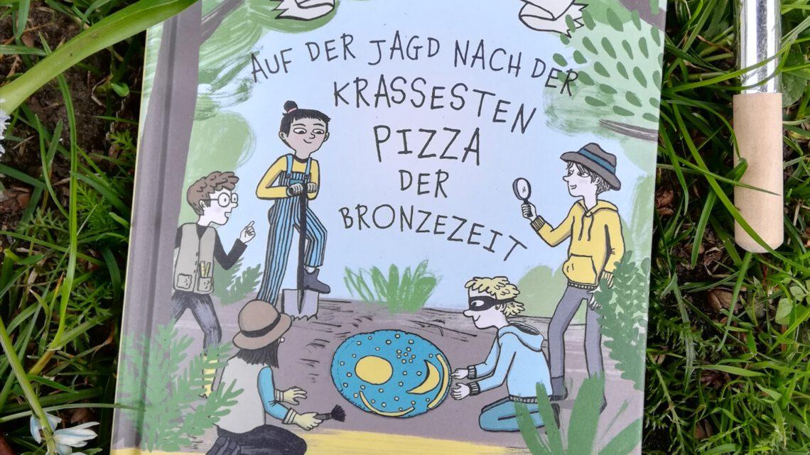 """""""Dusty Diggers. Auf der Jagd nach der krassesten Pizza der Bronzezeit. Die Geheimnisse der Himmelsscheibe von Nebra"""""""