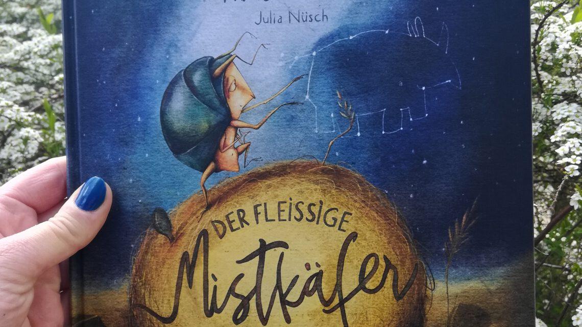 """""""Wovon träumst du? Der fleißige Mistkäfer und die Träume der Anderen"""" – Julia Nüsch"""