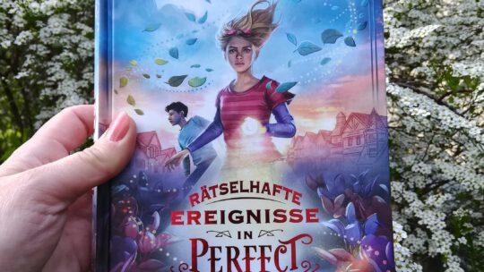 """""""Rätselhafte Ereignisse in Perfect. Hüter der Fantasie"""" – Helena Duggan"""