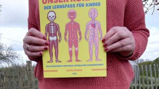 """""""Unser Körper. Das Mitmachbuch zum Malen, Rätseln und Experimentieren"""" – Katie Stokes"""