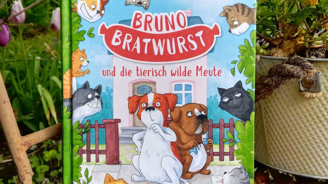 """""""Bruno Bratwurst und die tierisch wilde Meute (Bruno Bratwurst 1)"""" – Janne Nilsson, Sandra Reckers"""