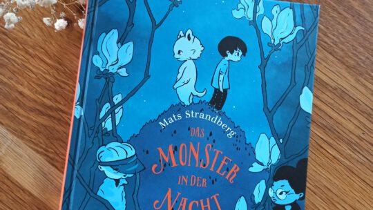 """Das Monster in der Nacht"" – Mats Strandberg, Sofia Falkenhem"
