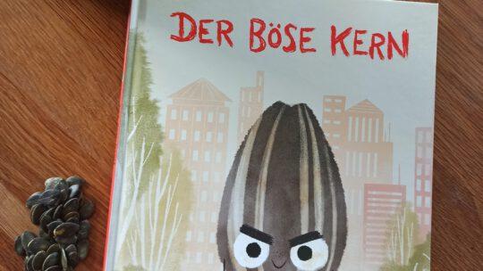 """Der böse Kern"" – Jory John, Pete Oswald"