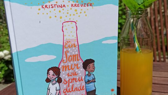 """""""Ein Sommer wie sprudelnde Limonade"""" – Kristina Kreuzer"""