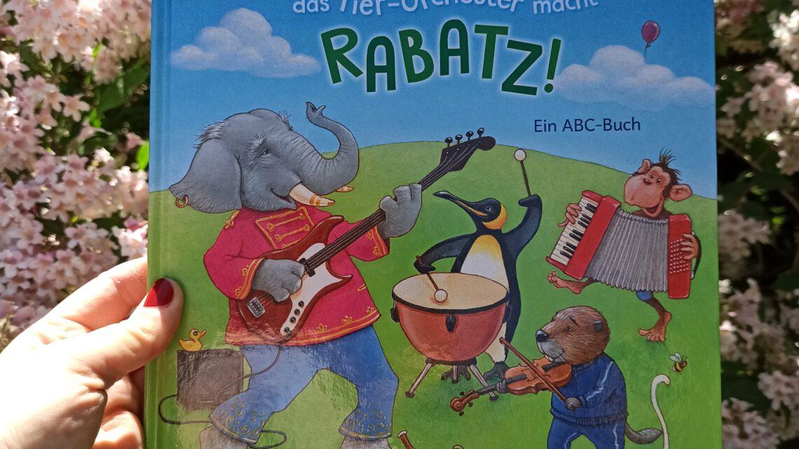 """""""Affe, Biber und die Katz' – das Tier- Orchester macht Rabatz! Ein ABC – Buch"""""""