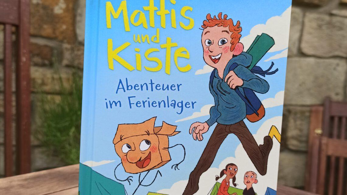 """""""Mattis und Kiste. Abenteuer im Ferienlager"""" – Patrick Wirbeleit, Uwe Heidschötter"""