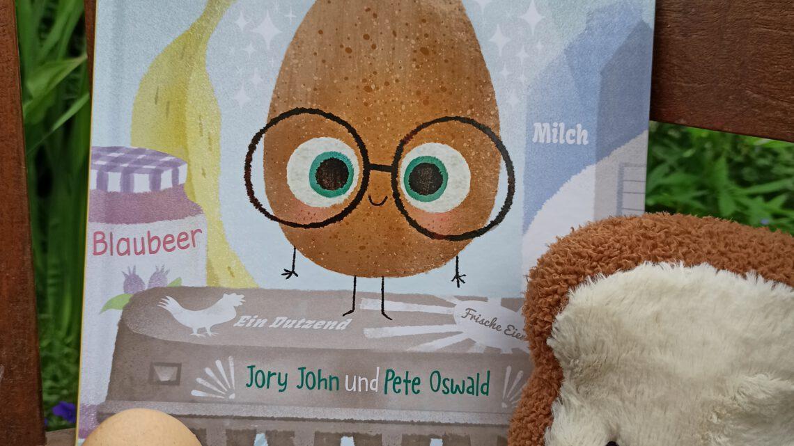 """Das gute Ei"" – Jory John, Pete Oswald"