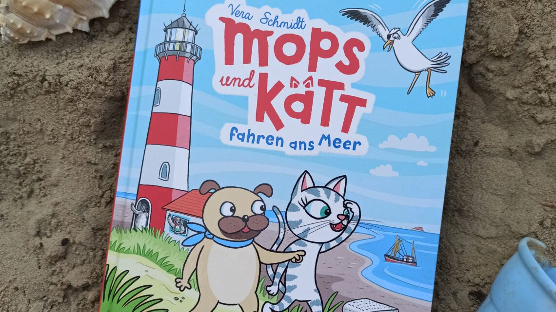 """Mops und Kätt fahren ans Meer. Mein Abenteuercomic (Band 2)"" – Vera Schmidt"
