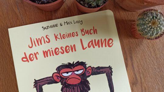 """""""Jims kleines Buch der miesen Laune"""" – Suzanne & Max Lang"""