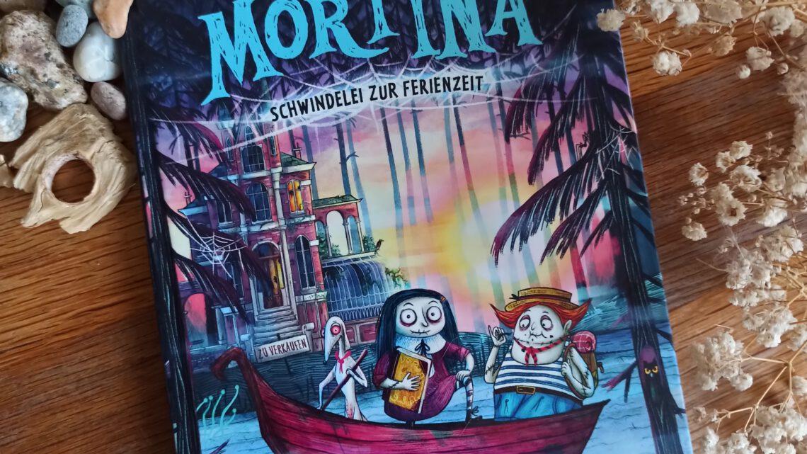 """Mortina. Schwindelei zur Ferienzeit"""" – Barbara Cantini"""