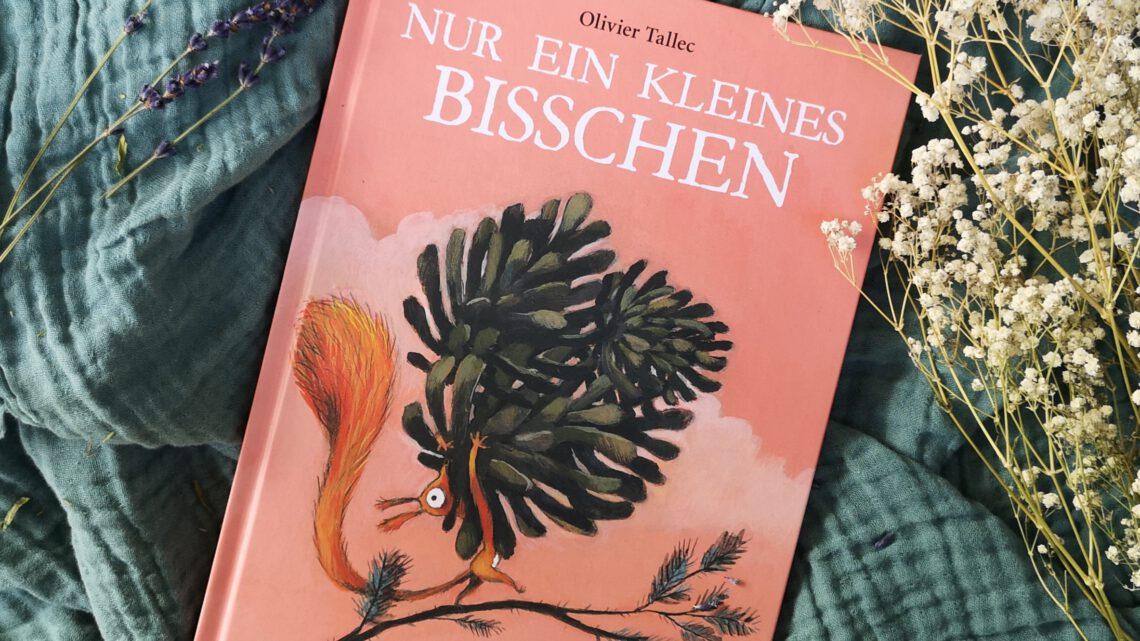 """Ein humorvolles Bilderbuch """"Nur ein kleines Bisschen"""" von Olivier Tallec"""