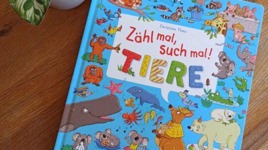 """Zähl mal, such mal! Tiere"" – Christine Thau"