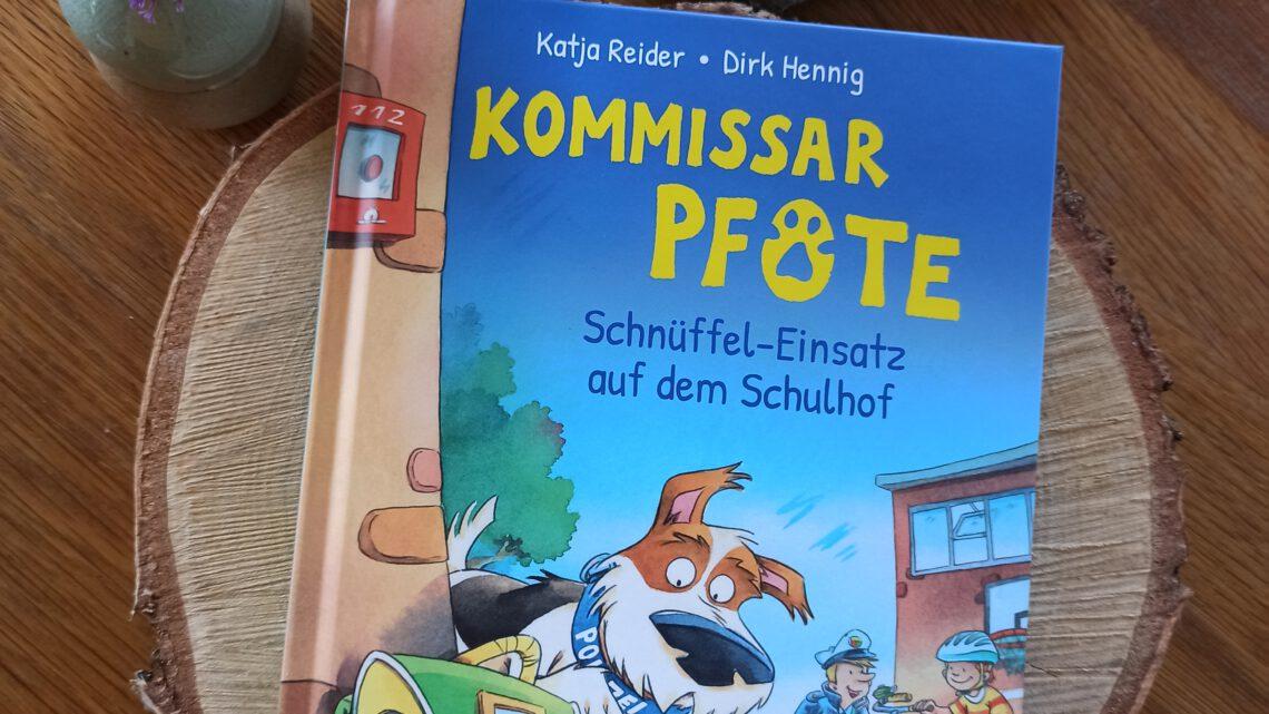 """""""Kommissar Pfote. Schnüffel- Einsatz auf dem Schulhof"""" – Katja Reider, Dirk Henning"""