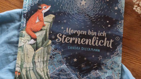 """""""Morgen bin ich Sternenlicht"""" – Sandra Dieckmann"""