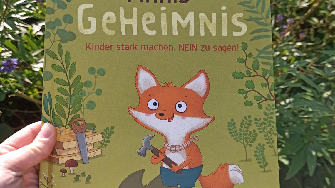 """""""Finnis Geheimnis. Kinder stark machen, NEIN zu sagen"""" – Caroline Link, SaBine Büchner"""