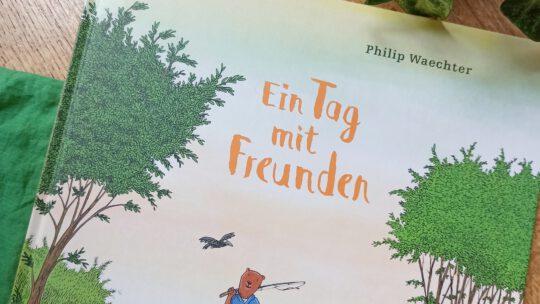 """""""Ein Tag mit Freunden"""" – Philip Waechter"""