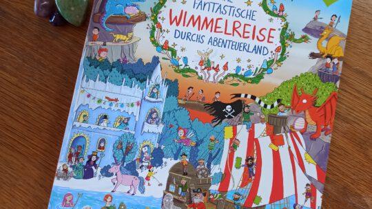 """""""Eine fantastische Wimmelreise durchs Abenteuerland"""" – Tessa Rath"""