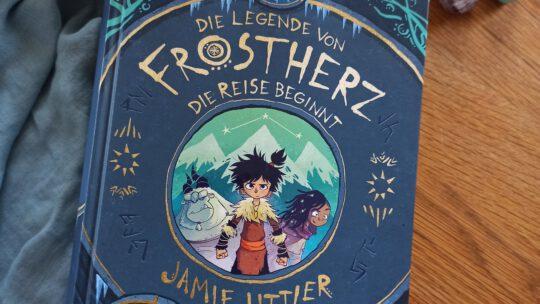 """Fantasy für Kinder: """"Die Legende von Frostherz. Die Reise beginnt"""" – Jamie Littler"""