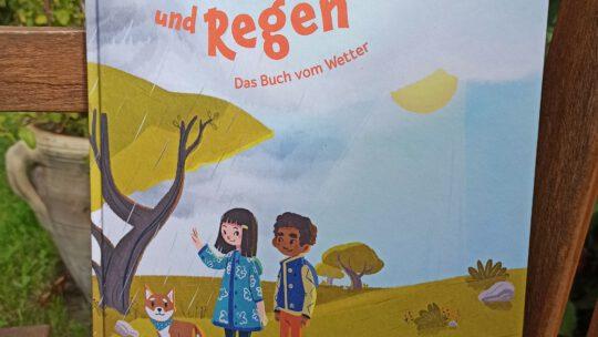 """Ein wunderschönes Kindersachbuch: """"Sonne, Wind und Regen. Das Buch vom Wetter"""""""
