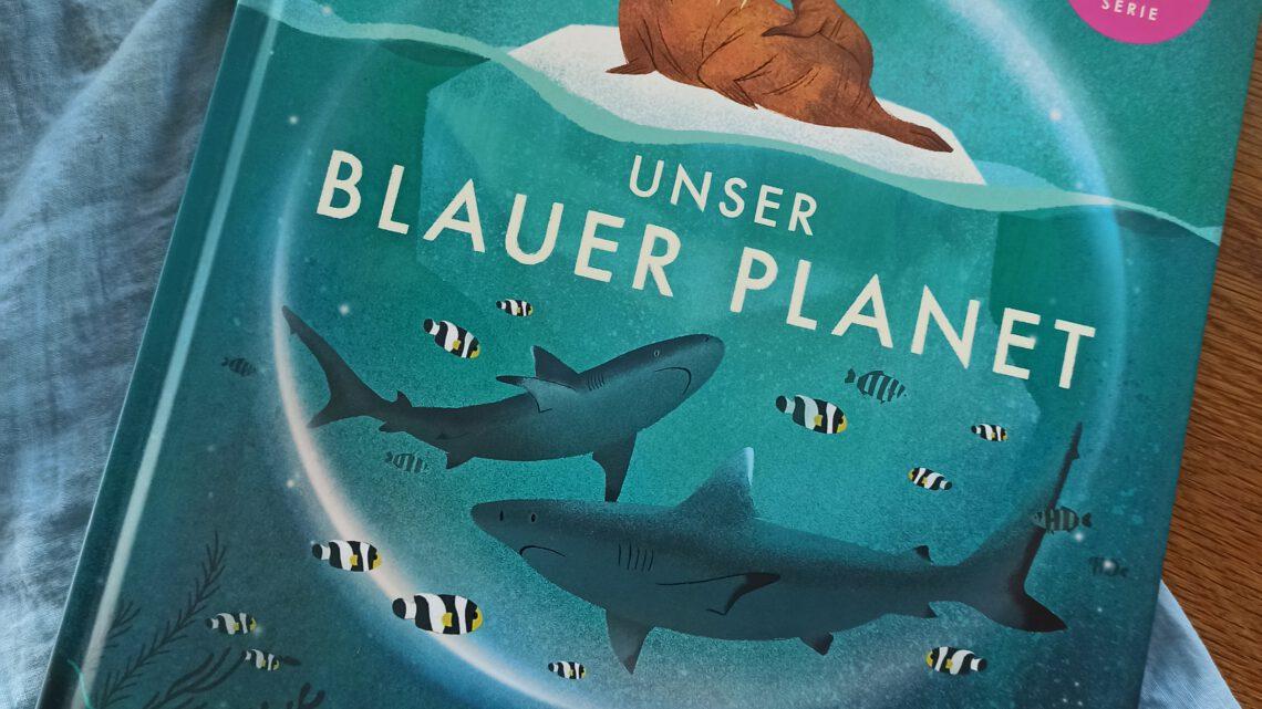"""""""Unser blauer Planet. Der Ozean"""""""