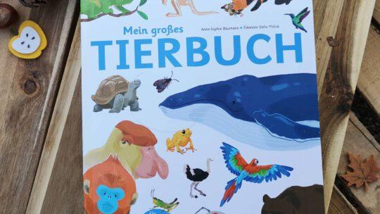 """Interaktives Sachbuch """"Mein großes Tierbuch"""" von Anne-Sophie Baumann und Éléonore Della Malva"""