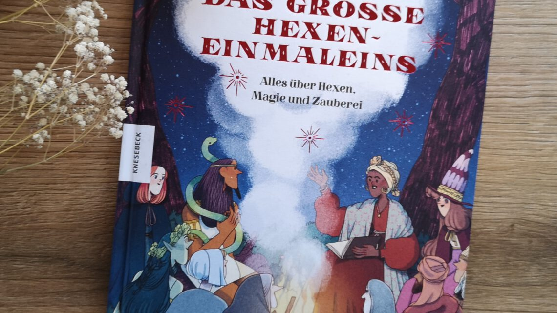 """Geschenktipp für Grundschulkinder: """"Das große Hexen -Einmaleins"""" von Matt Ralphs und Nuria Tamarit"""